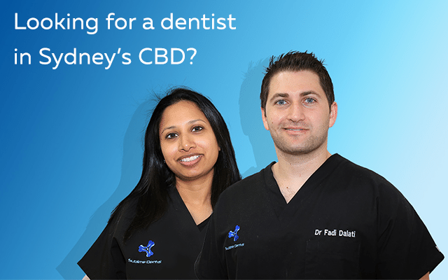 Looking for a dentist in Sydney's CBD?